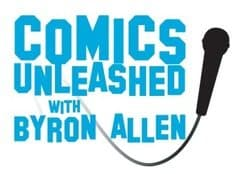 Comics Unleashed Comedians