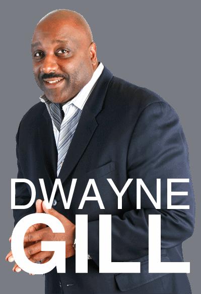 Dwayne Gill